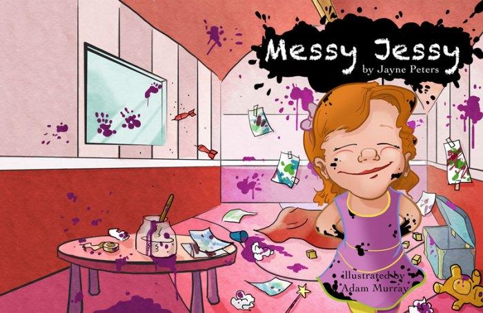 Messy Jessy by Jayne Peters