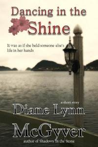 Dancing in the Shine-Diane Lynn McGyver