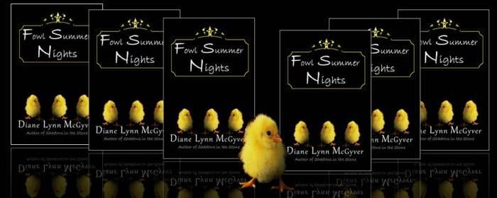 Fowl Summer Nights Banner