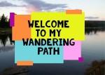 My Wandering Path